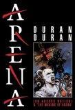 Duran Duran - Arena: The Movie/Making of Arena