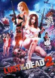 Lust of the Dead 2