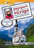 Passport to Europe: Germany, Switzerland and Austria
