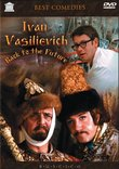 Ivan Vasilievich - Back to the Future