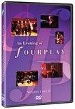 Bob James: An Evening of Fourplay Vol 1 & 2