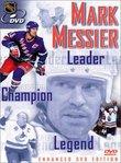 Mark Messier - Leader, Champion & Legend