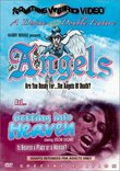 Angels / Getting into Heaven (Something Weird)