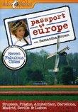 Passport to Europe: Seven Fabulous Cities