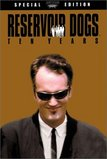 Reservoir Dogs -  (Mr. Brown) 10th Anniversary Special Limited Edition