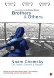 Brothers and Others/On Power, Dissent and Racism: A Conversation With Noam Chomsky