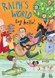 Ralph's World - Say Hello!