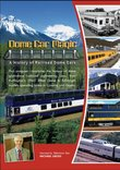Dome Car Magic: A History of Railroad Dome Cars