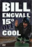 Bill Engvall: 15° Off Cool