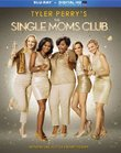 Tyler Perry's Single Moms Club [Blu-ray]