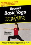 Beyond Basic Yoga for Dummies