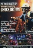 The Tribute Concert to Chuck Brown: Put Your Hands Up!