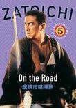 Zatoichi the Blind Swordsman, Vol. 5 - On the Road