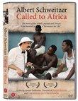 Albert Schweitzer: Called to Africa