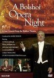 A Bolshoi Opera Night - A Live Concert From The Bolshoi Theatre