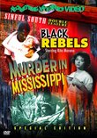 Black Rebels/Murder In Mississippi