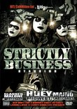 Huey/Maino/Glasses Malone: Strictly Business