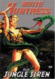White Huntress/Jungle Siren