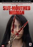 The Slit-Mouthed Woman