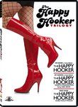 The Happy Hooker Trilogy (The Happy Hooker / The Happy Hooker Goes To Washington / The Happy Hooker Goes Hollywood)