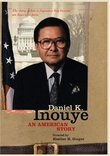 Daniel K. Inouye: An American Story