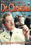 Dr. Christian: Courageous Dr. Christian