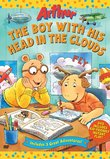 Arthur: The Boy With His Head in the Clouds