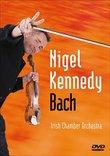 Nigel Kennedy: Kennedy Plays Bach