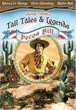 Shelley Duvall's Tall Tales & Legends - Pecos Bill