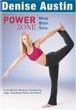 Power Zone: Mind, Body, Soul