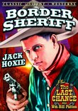 Silent Western Double Feature: The Border Sheriff / The Last Chance (Silent)