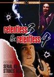 Relentless 3/Relentless 4