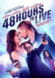 48 Hours to Live