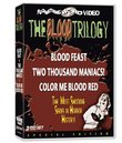 The Blood Trilogy: Blood Feast/Two Thousand Maniacs!/Color Me Blood Red