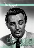 The Hollywood Collection: Robert Mitchum The Reluctant Star