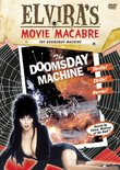 Elvira's Movie Macabre: Doomsday Machine
