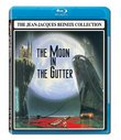 The Moon in the Gutter (The Jean-Jacques Beineix Collection) [Blu-ray]