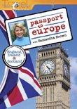 Passport to Europe: England, Ireland and Scotland