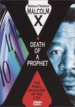 Malcom X: Death of a Prophet