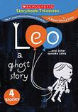 Leo: A Ghost Story?and other spooky tales