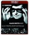 Roy Orbison: Black & White Night [HD DVD]