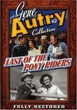 Gene Autry: Last of the Pony Riders