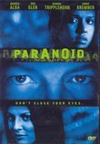 Paranoid (Unrated)