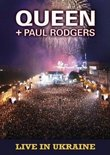 Queen + Paul Rodgers - Live In Ukraine