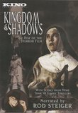 Kingdom Of Shadows - The Rise of The Horror Film