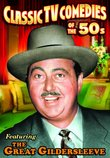 Classic TV Comedies of the 50s (featuring The Great Gildersleeve)