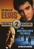 Elvis / Alfred Hitchcock // The Story of Elvis / The Man Who Knew too Much