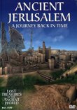 Ancient Jerusalem: A Journey Back in Time (Lost Treasures of the Ancient World)