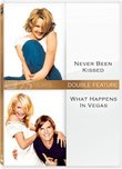 Never Been Kissed & What Happens in Vegas