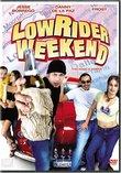 Lowrider Weekend